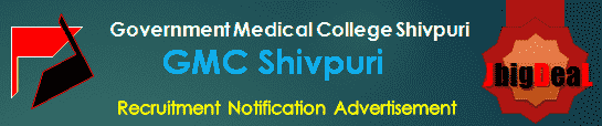 GMC Shivpuri Recruitment 2018 Application Form