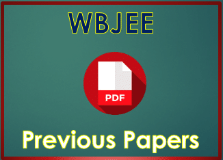 WBJEE 2019Previous Year Question Papers with answer keys