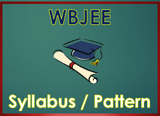 WBJEE 2019 Syllabus and Exam Pattern