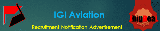 IGI Aviation Recruitment 2018 Application Form