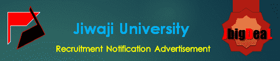 Jiwaji University Recruitment 2018 Application Form