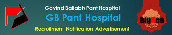 GB Pant Hospital Recruitment 2018 Application Form