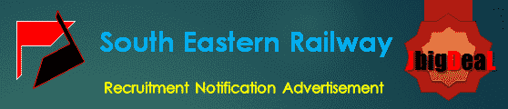 South Eastern Railway Recruitment 2018 Online Application Form