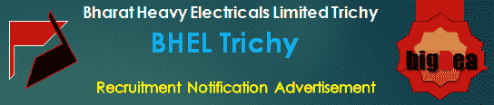 BHEL Trichy Recruitment 2021 Online Application Form