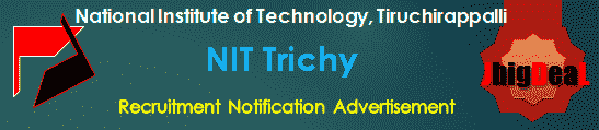 NIT Trichy Recruitment 2018 Online Application Form