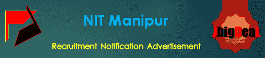 NIT Manipur Recruitment 2018 Application Form