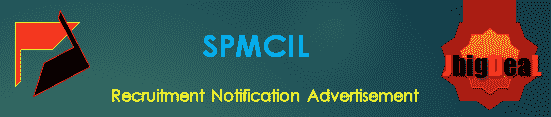 SPMCIL Recruitment 2019 Online Application Form