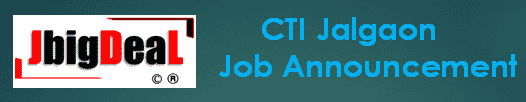 CTI Jalgaon Recruitment 2019 Application Form