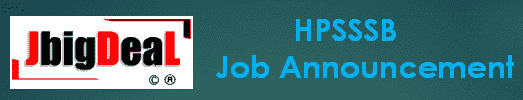HPSSSB Junior Office Assistant, Junior Engineer & Various Recruitment 2020 Online Application Form