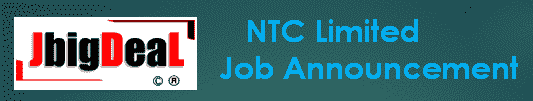 NTC Limited Recruitment 2019 Application Form