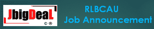 RLBCAU Recruitment 2019 Application Form