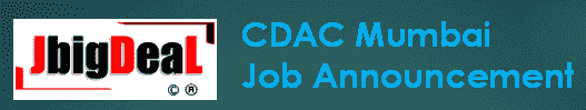 CDAC Mumbai Recruitment 2019 Online Application Form