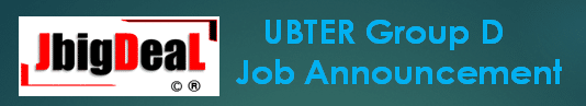 UBTER Group D Recruitment 2019 Online Application Form