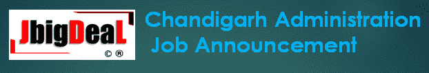 Chandigarh Administration Recruitment 2019 Online Application Form
