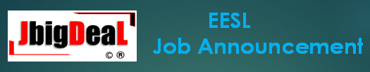 EESL Manager, Engineer, Technician & Other Recruitment 2019 Online Application Form