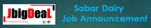 Sabar Dairy Trainee Assistant, Trainee Plant Technician, & Other Recruitment 2019 Application Form