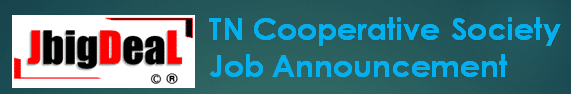 TN Cooperative Society Assistant & Junior Assistant Recruitment 2019 Online Application Form