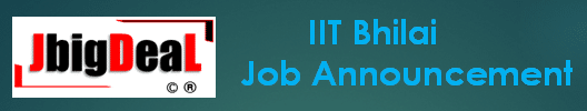 IIT Bhilai Project Assistant Recruitment 2021 Application Form