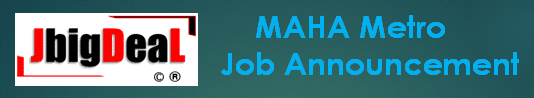 MAHA – METRO Technician Recruitment 2021 Online Application Form