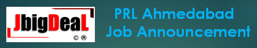 PRL Ahmedabad Technical Trainee Recruitment 2020 Application Form