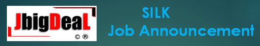 SILK Skilled Worker Trainee and Unskilled Worker Trainee Recruitment 2020 Online Application Form