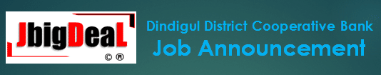 Dindigul District Cooperative Bank Assistant Examination Recruitment 2020 Online Application Form