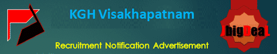 KGH Visakhapatnam Staff Nurse and Anaesthesia Technician Recruitment 2020 Application Form