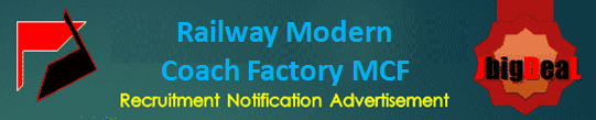 Railway Modern Coach Factory MCF Trade Apprentice Recruitment 2020 Online Application Form