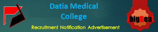 Datia Medical College Recruitment 2021 Online Application Form